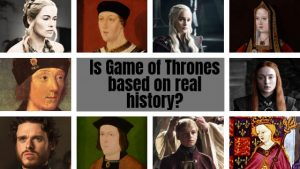 Is Game of Thrones Based on Real History